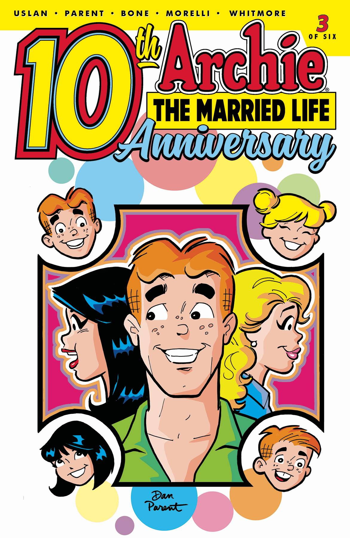 Archie the Married Life 10th Anniversary (6P Ms)  #3 Cover A