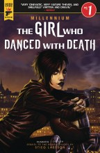 Girl Who Danced with Death: Mill Saga (3P Ms)  #1 Cover A