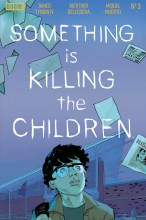 Something is Killing the Children (5P Ms)  #3