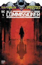 Infected: Commissioner  #1