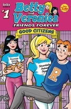 Betty and Veronica - Friends Forever  #1 - Good Citizens