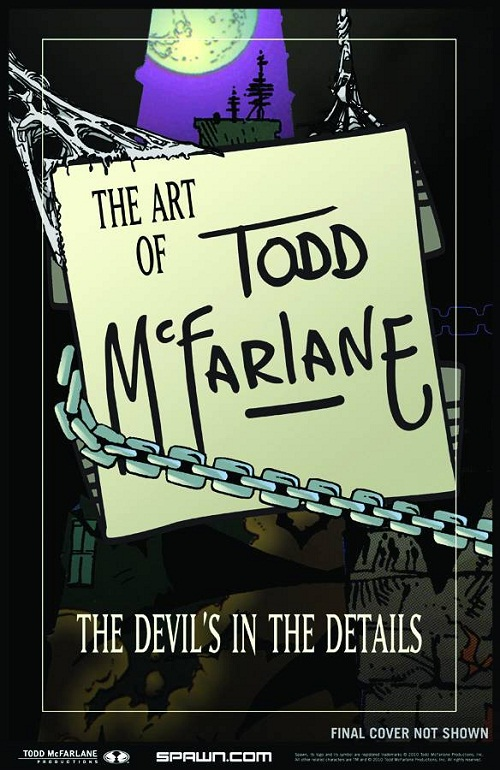 Art of Todd Mcfarlane: Devils in the Details  Vol.  HC