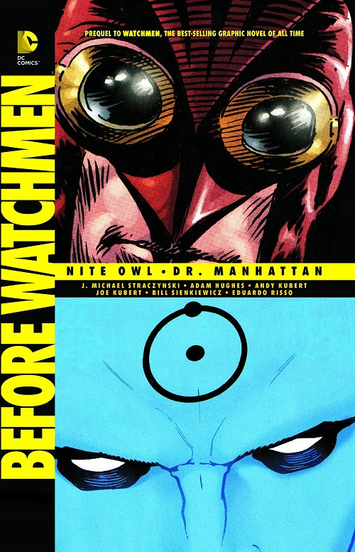 Before Watchmen  Vol. Nite Owl and Dr.Manhattan TP