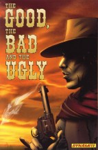 The Good The Bad And The Ugly  Vol. 01 TP Super Sale