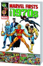 Marvel Firsts: 1970s  Vol. 01 TP Super Sale