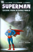Superman Escape From Bizarro World  Vol.  HC Super Sale