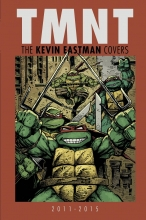 TMNT - Kevin Eastman  Vol. Covers 2011 - 2015 HC