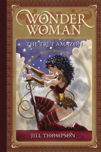 Wonder Woman - The True Amazon  Vol.  HC
