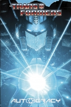 Transformers - Autocracy Trilogy  Vol. 01 HC