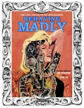 Behaving Madly  Vol.  HC