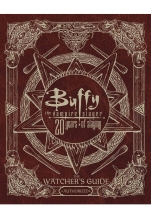 Buffy the Vampire Slayer  Vol. Watcher Guide - 20 Years of Slaying HC