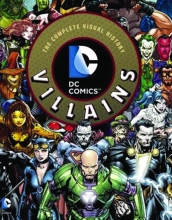 DC Comics Villains  Vol. Complete Visual Guide HC
