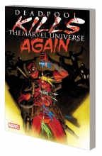 Deadpool Kills the Marvel Universe Again (5P Ms)  Vol.  TP