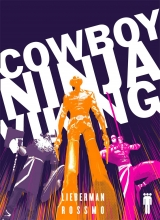 Cowboy Ninja Viking  Vol. Deluxe Edition TP